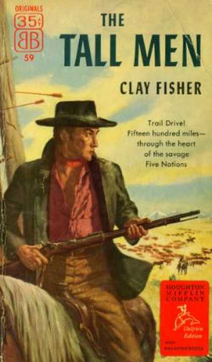 Ballantine Books - The Tall Men - Clay Fisher