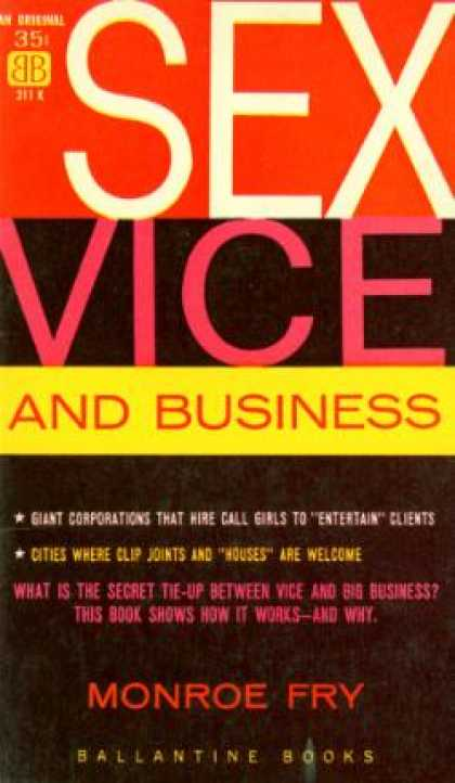 Ballantine Books - Sex, Vice and Business