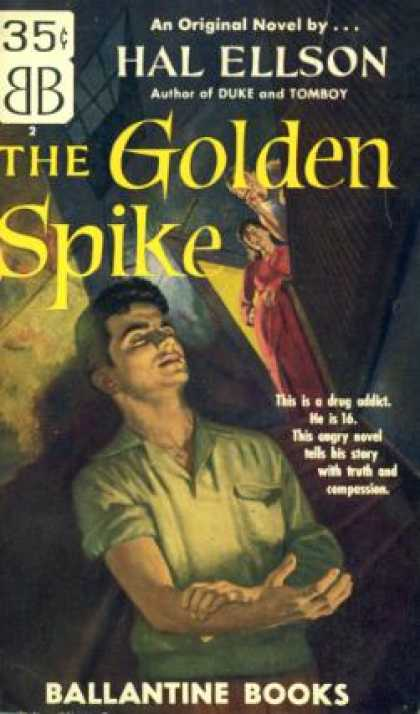 Ballantine Books - Golden Spike, the Ballantine #2 On Front Cover. 1st Printing. Original Novel, Ab