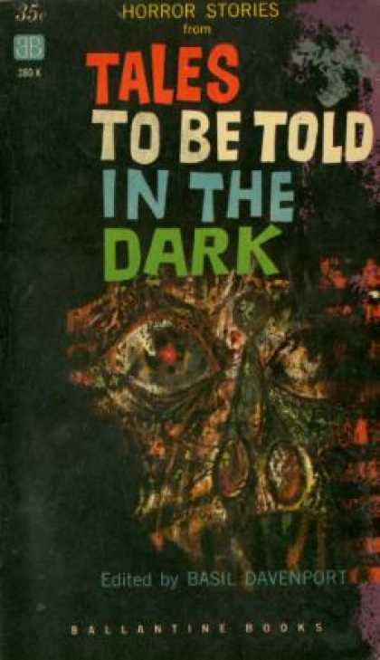 Ballantine Books - Horror Stories From: Tales To Be Told In the Dark: A Selection of Stories From t