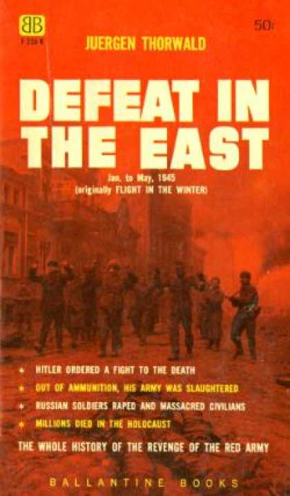 Ballantine Books - Defeat In the East;: Russia Conquers, January To May 1945 - Juìˆrgen Thorwald