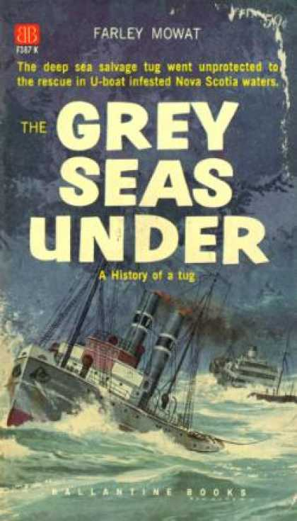 Ballantine Books - Grey Seas Under -: A History of a Tug