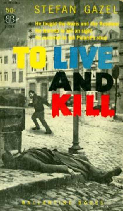 Ballantine Books - To Live and Kill - Stefan Gazel