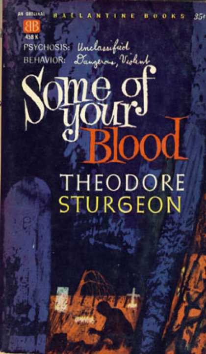 Ballantine Books - Some of Your Blood - Theodore Sturgeon