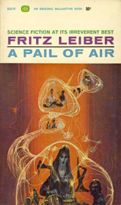 Ballantine Books - A Pail of Air - Fritz Leiber