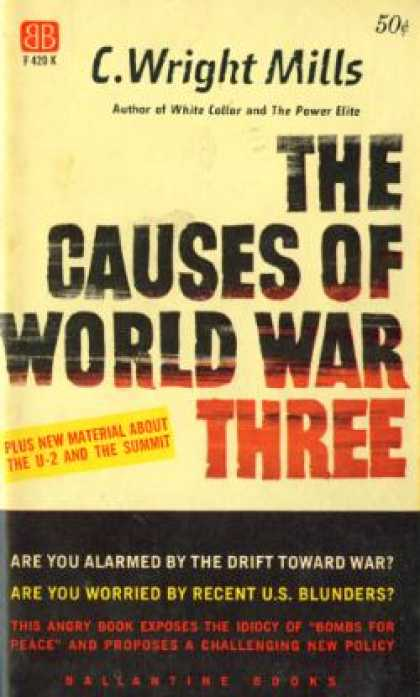 Ballantine Books - The Causes of World War Three - C. Wright Mills