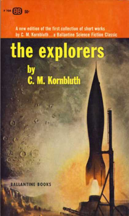 Ballantine Books - The Explorers - C.M. Kornbluth