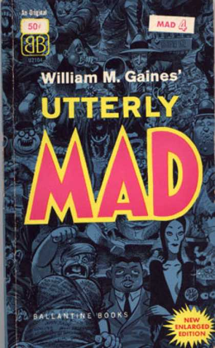 Ballantine Books - Utterly Mad Book 4 (bk. 4) - Mad