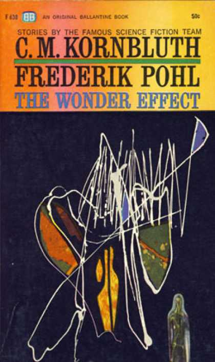Ballantine Books - The Wonder Effect - Frederik Pohl