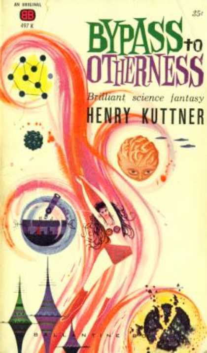 Ballantine Books - Bypass To Otherness - Henry Kuttner