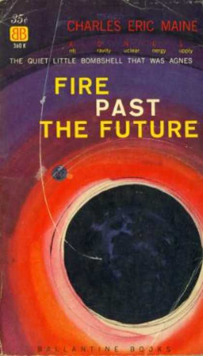 Ballantine Books - Fire Past the Future - Charles Eric Maine