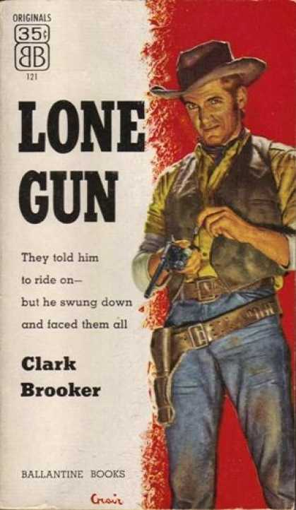 Ballantine Books - Lone Gun - Clark Brooker