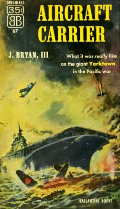 Ballantine Books - Aircraft Carrier - J. Bryan Iii
