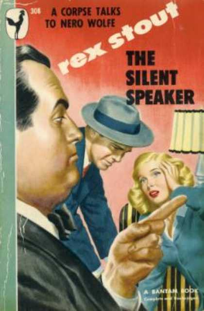 Bantam - The Silent Speaker : A Nero Wolfe Mystery - Rex Stout