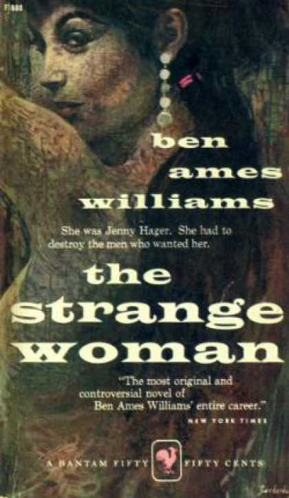 Bantam - The Strange Woman - Ben Ames Williams