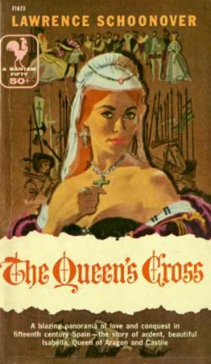 Bantam - The Queen's Cross the Biographical Romance of Queen Isabella of Spain