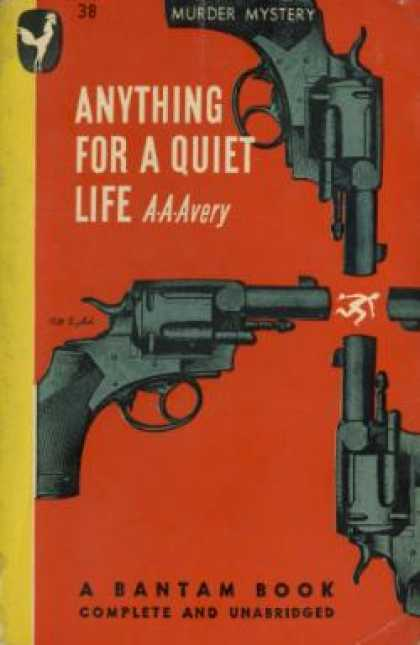 Bantam - Anything for a Quiet Life: A Mystery - A.a. Avery