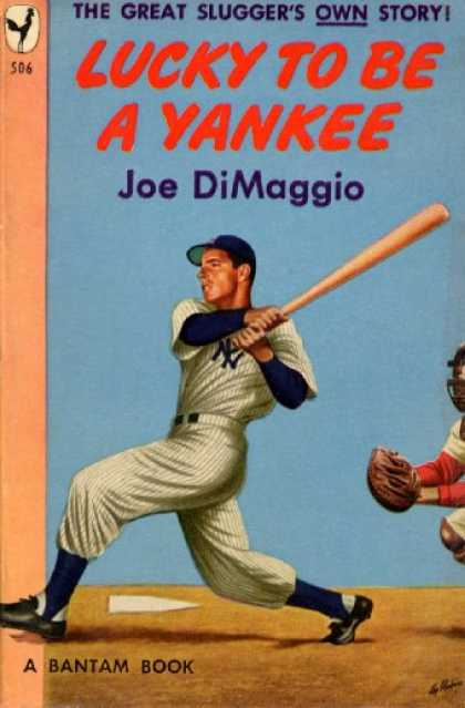 Bantam - Lucky To Be a Yankee - Joe Dimaggio