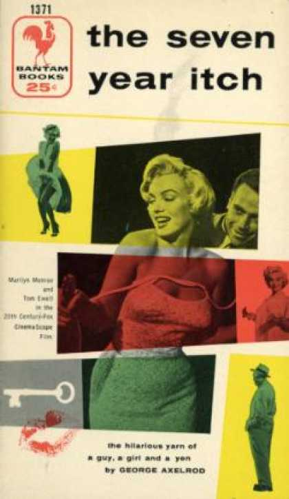 Bantam - The Seven Year Itch; a Romantic Comedy - George Axelrod