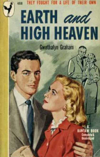Bantam - Earth and High Heaven - Gwethalyn Graham