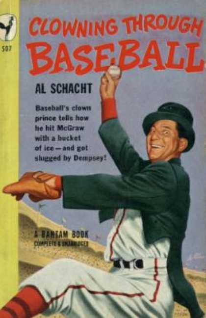 Bantam - Clowning through baseball - Al Schacht