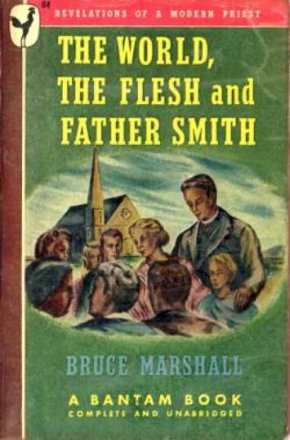 Bantam - The World, the Flesh and Father Smith - Bruce Marshall