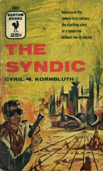 Bantam - The Syndic - C.m. Kornbluth