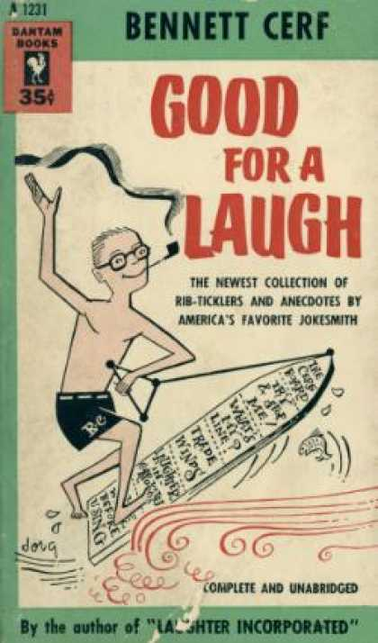 Bantam - Good for a Laugh, the Newest Collection of Rib-ticklers and Anecdotes By America