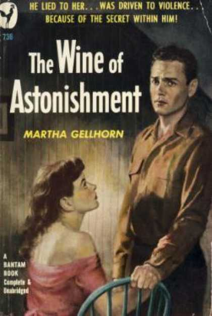 Bantam - The Wine of Astonishment - Martha Gellhorn