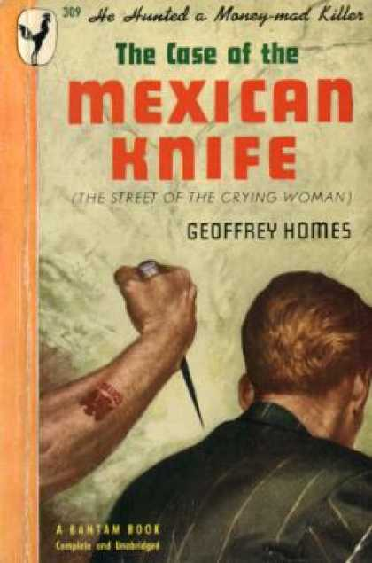 Bantam - The Case of the Mexican Knife - Geoffrey Homes