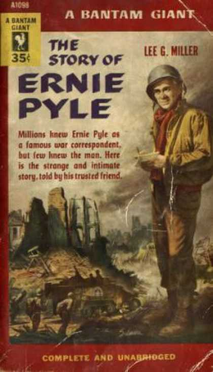 Bantam - The Story of Ernie Pyle - Lee G. Miller