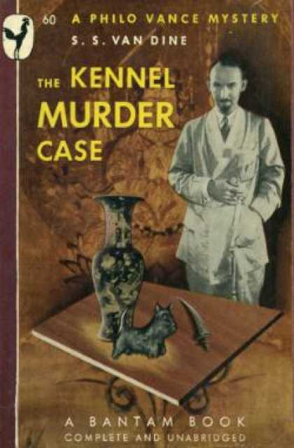 Bantam - The Kennel Murder Case: A Philo Vance Mystery - S. S. Van Dine