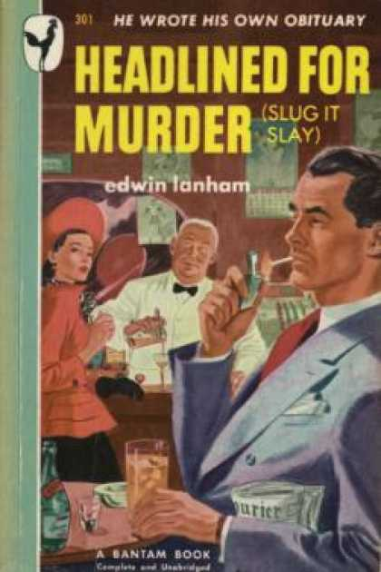Bantam - Headlined for Murder (Slug It Say) - Edwin Ianham