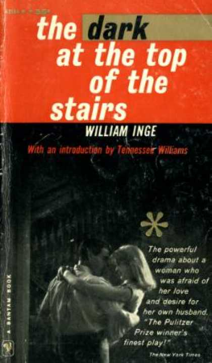 Bantam - The Dark at the Top of the Stairs: A New Play - William [movie Tie-in Cover] Ing