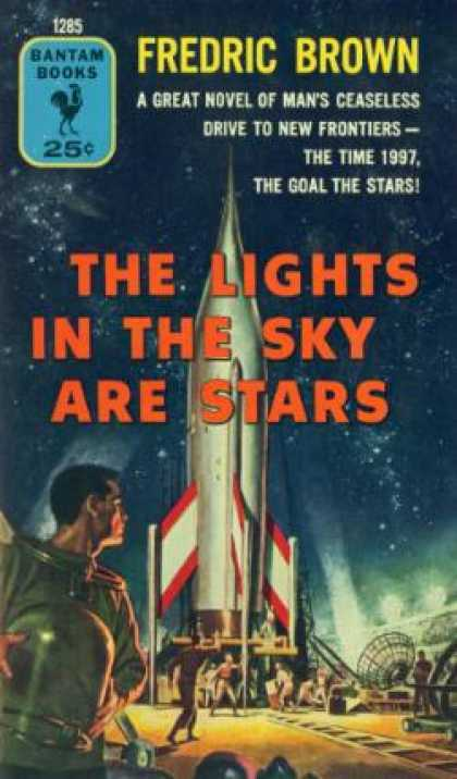 Bantam - The Lights In the Sky Are Stars - Fredric Brown