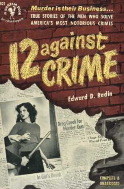 Bantam - 12 Against Crime - Edward D Radin
