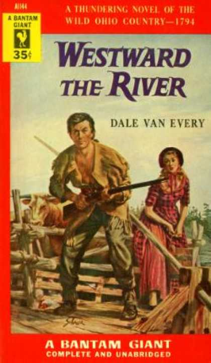 Bantam - Westward the River - Dale Van Every