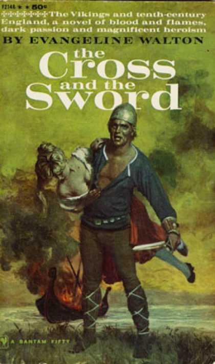 Bantam - The Cross and the Sword - Evangeline Walton