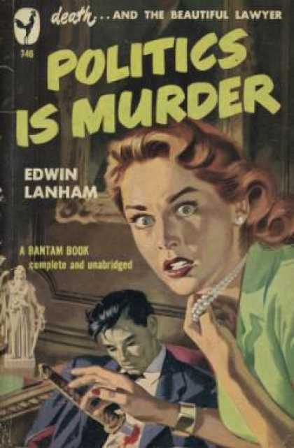 Bantam - Politics Is Murder - Edwin Lanham