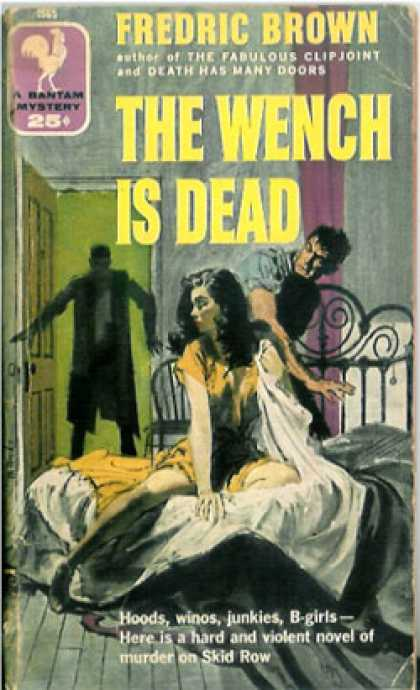 Bantam - The Wench Is Dead - Fredric Brown