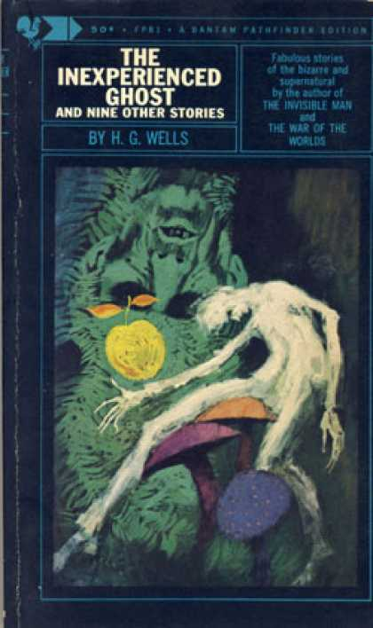 Bantam - The Inexperienced Ghost and Nine Other Stories - H. G Wells