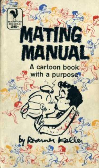Bantam - Mating Manual: A Cartoon Book With a Purpose - Reamer Keller