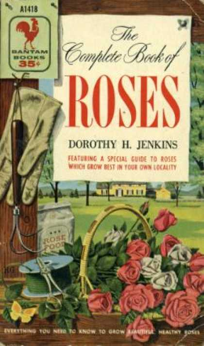 Bantam - The Complete Book of Roses - Dorothy H. Jenkins