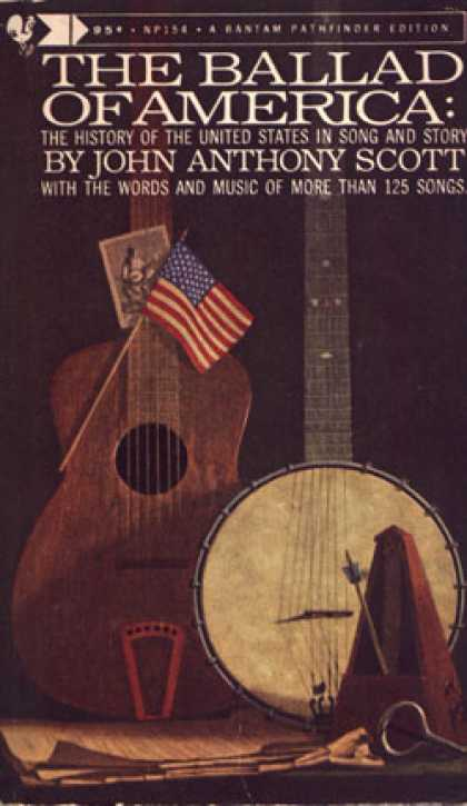 Bantam - The Ballad of America: The History of the United States In Song and Story. <