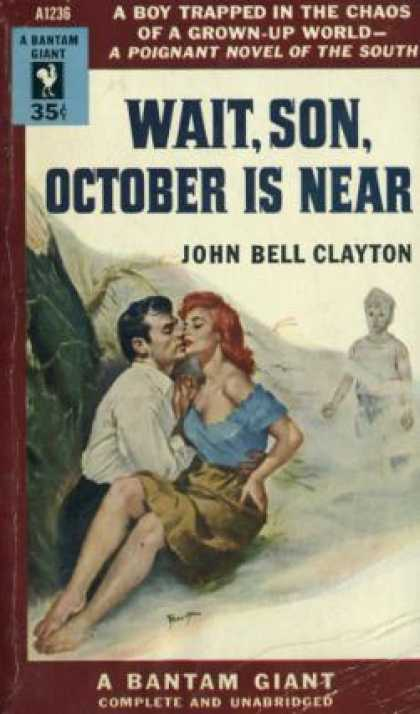 Bantam - Wait, Son, October Is Near - John Bell Clayton