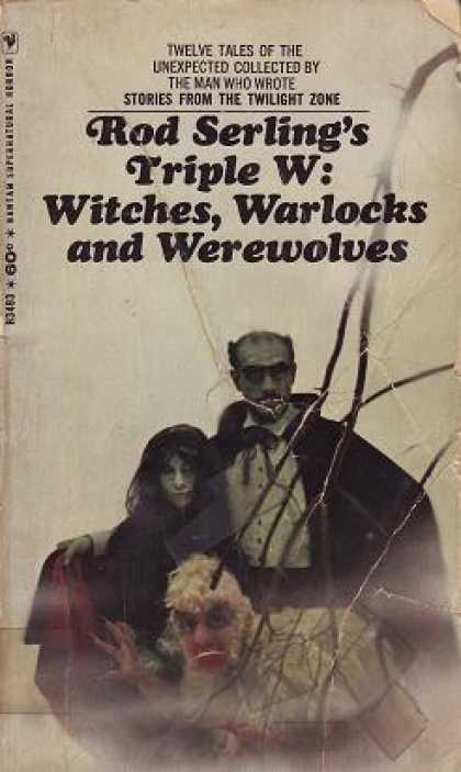 Bantam - Rod Serling's Triple W: Witches, Warlocks and Werewolves