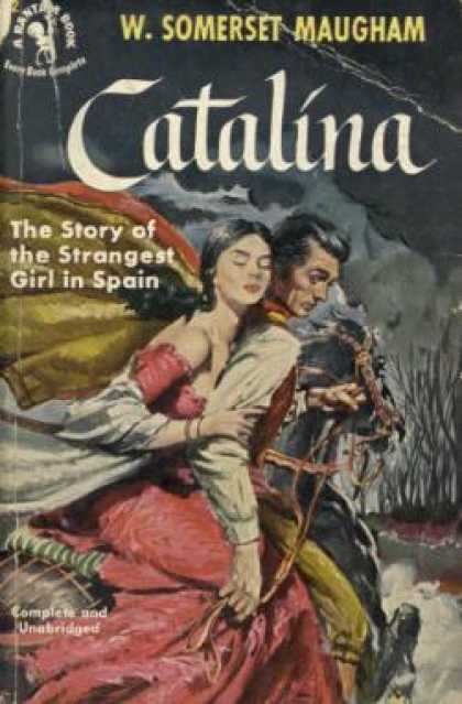 Bantam - Catalina: The Story of the Strangest Girl In Spain - W. Somerset Maugham