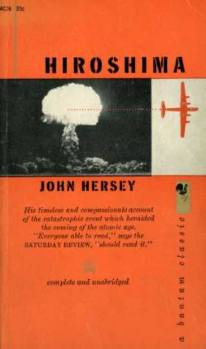 book report on hiroshima by john hersey Book reports essays: hiroshima - john hersey hiroshima - john hersey this essay hiroshima - john hersey and other 63,000+ term papers, college essay examples and.