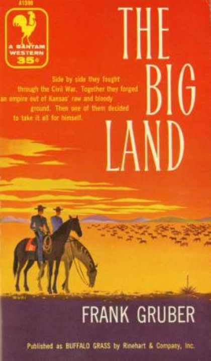 Bantam - The Big Land - Frank Gruber