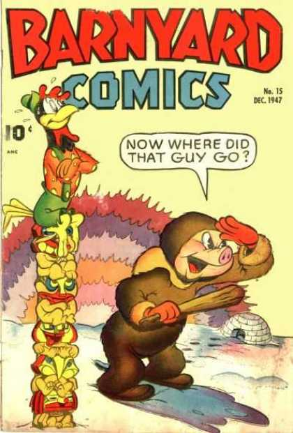 Barnyard Comics 15 - Pig - Roaster - Chicken - Iglo - Cold